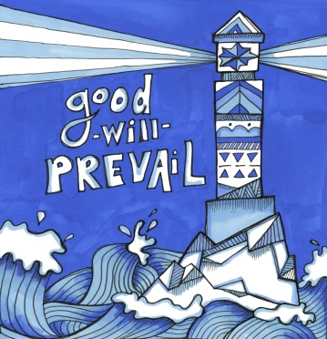 Good Will Prevail